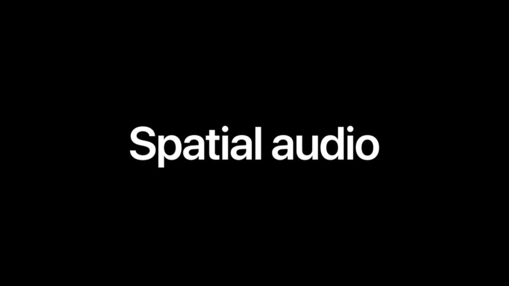 讓 AirPods Pro 亦能支援環繞聲音效的 Spatial audio