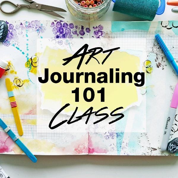 Art Journaling 101 Class
