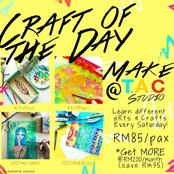 Craft Of The Day - MAKE @ T.A.C STUDIO
