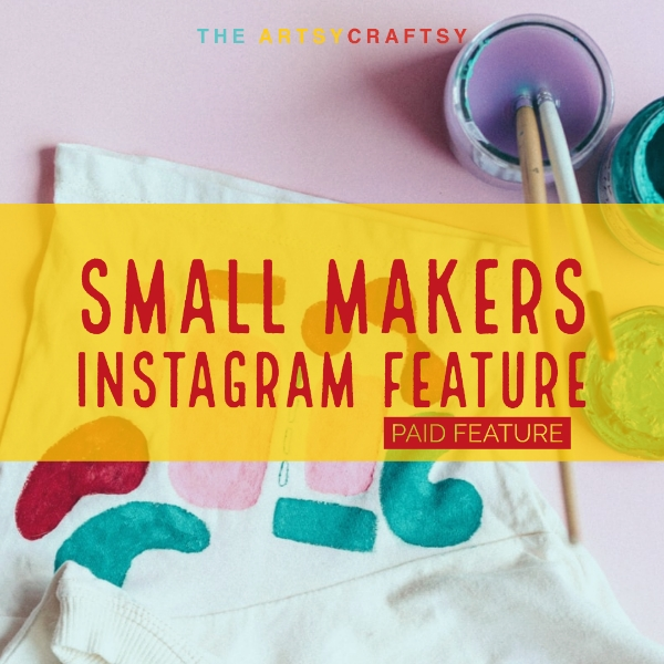 Small Makers Instagram Feature