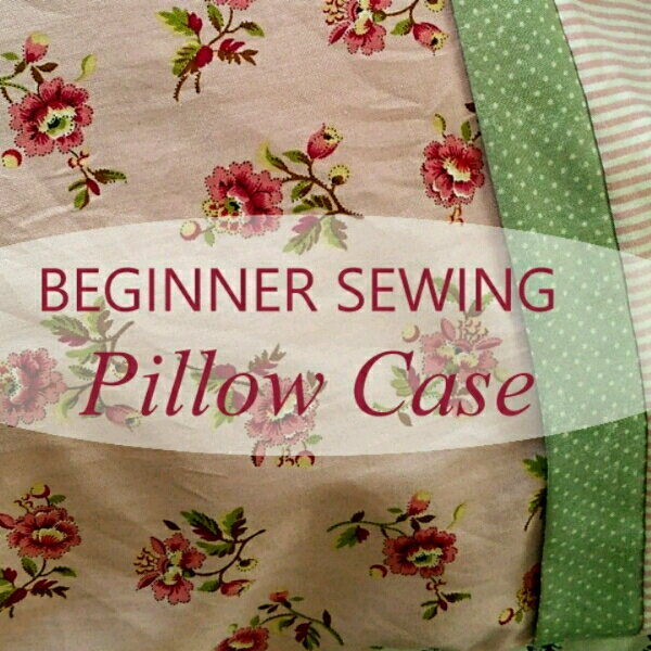 Pillow Case - Beginner Sewing Workshop0