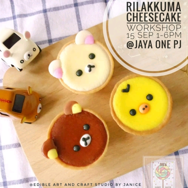 6 Oct _Rilakkuma Cheese Tarts Hand On Workshop0
