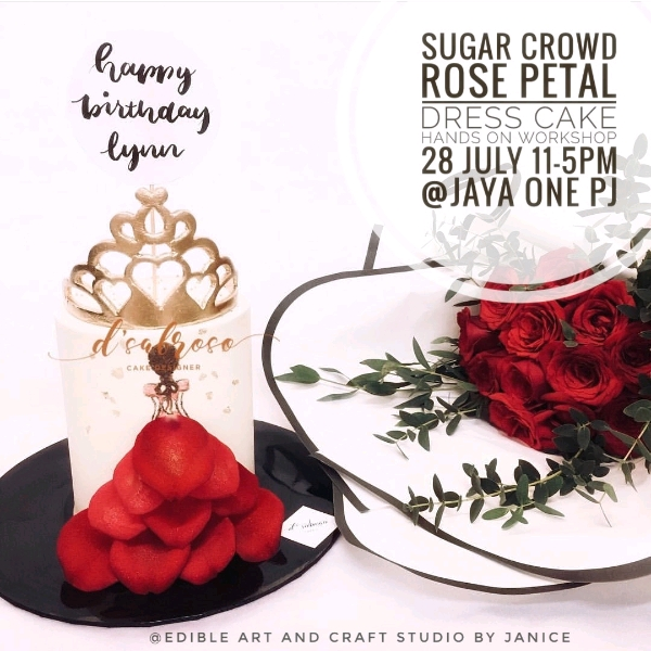 Sugar Crowd Rose Petal Dress Cake Workshop (28 July) 2 Pax0