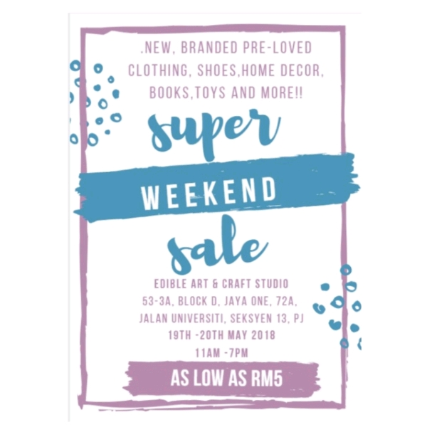 Super Weekend Sale 19th & 20th May (Vendor Booth)0