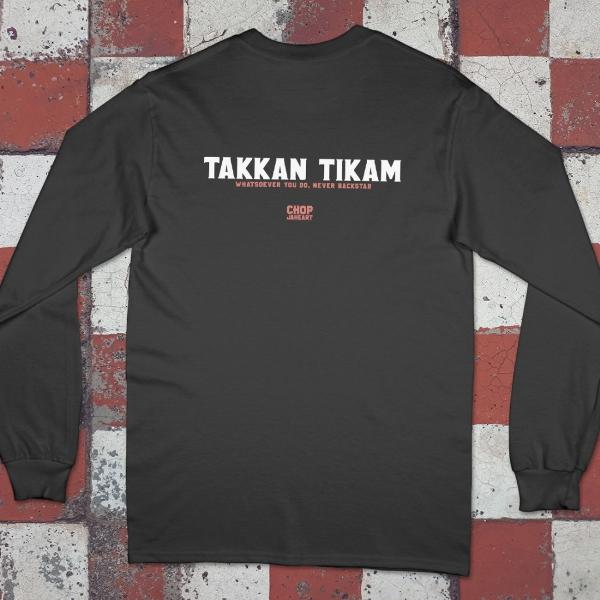 Takkan Tikam Long Sleeve T-shirt (Pre-order)1