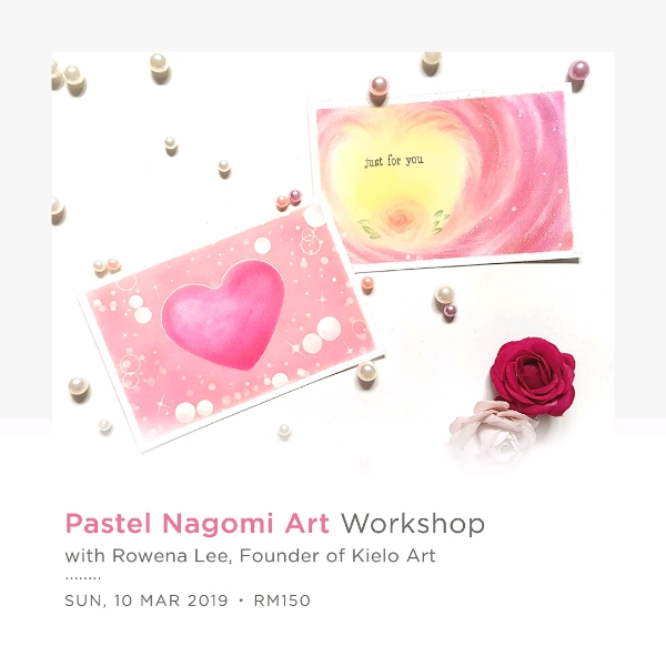 WORKSHOP: Pastel Nagomi Art ~ For Adults