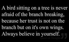 Always Trust and Believe in yourself