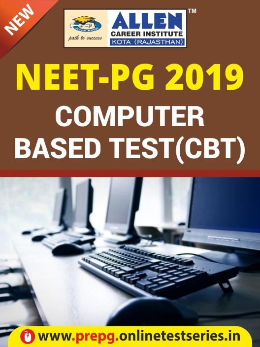 Computer Based Test(CBT) NEET-PG 2019