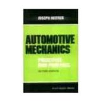 Automotive Mechanics: Principles and Practices, 2nd Ed 02 Ed by Joseph Heitmer on Textnook.com