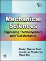 Mechanical Sciences: Engineering Thermodynamics and Fluid Mechanics, 1st Ed by Mukherjee SanchayanPaul Akshoy RanjanRoy Pijush on Textnook.com