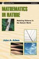 Mathematics In Nature Modeling Patterns In the Natural World, 1/E, 1st Ed by J A Adam on Textnook.com