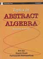 Topics In Abstract Algebra 02 Ed by M K SenParthasarathi MukhopadhyayShamik Ghosh on Textnook.com