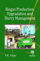Biogas Production, Upgradation and Slurry Management 134Pp/Hb by V K Vijay on Textnook.com
