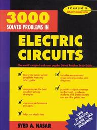 3, 000 Solved Problems In Electrical Circuits by Syed A Nasar on Textnook.com
