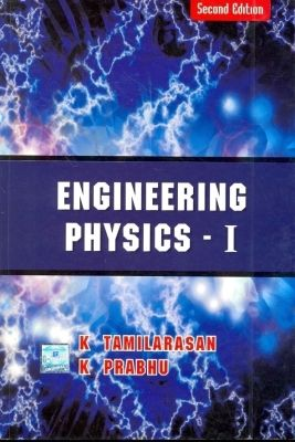 Engg Physics - 1 Au - Cbe - 2011, 2nd Ed by Tamilarasan on Textnook.com