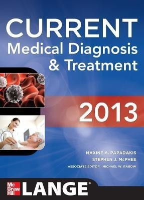 2013 Current Medical Diagnosis And Treatment(Lange) by Papadakis on Textnook.com