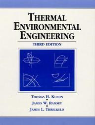 Thermal Environmental Engineering, 3rd Ed by Thomas H KuehnJames W RamseyJames L Threlkeld on Textnook.com