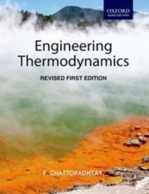 Engineering Thermodynamics, Revised, 1st Rev Ed by P Chattopadhyay on Textnook.com
