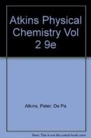 Atkins Physical Chemistry Vol 2, 9th Ed by Julio De PaulaPeter William Atkins on Textnook.com