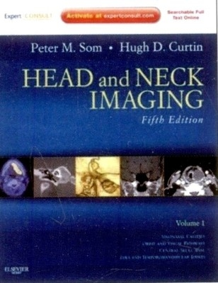 Head And Neck Imaging (2 Vols) by CurtinSom on Textnook.com