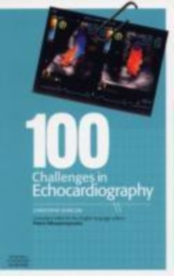 100 Challenges In Echocardiography by Klimczak on Textnook.com