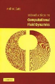 Introduction to Computational Fluid Dynamics, 1st Ed by DATE C J on Textnook.com