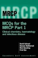 MCQs for the Mrcp Part 1 by Nick BeechingDuncan NeithercutDavid Galvani on Textnook.com