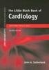 Little Black Book of Cardiology 2Nd/Ed by John A Sutherland on Textnook.com