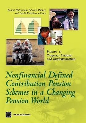 Nonfinancial Defined Contribution Pension Schemes, Vol. 1 by Robert Holzmann on Textnook.com
