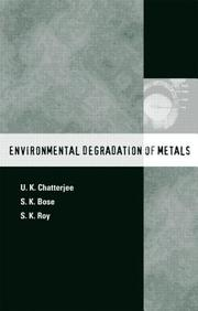 Environmental Degradation of Metals: Corrosion Technology Series/14 by BoseU K Chatterjee on Textnook.com