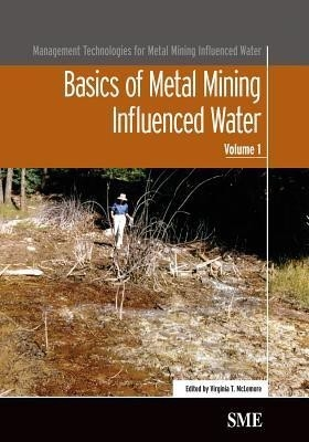 Basics Of Metal Mining Influenced Water, Vol 1 by Mclemore on Textnook.com