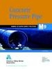 M 09 : Concrete Pressure Pipe : Manual Of Water Supply Practice, 2Nd Ed by Awwa on Textnook.com