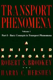 Transport Phenomena: V. 1: A Unified Approach by Robert S BrodkeyHarry C Hershey on Textnook.com