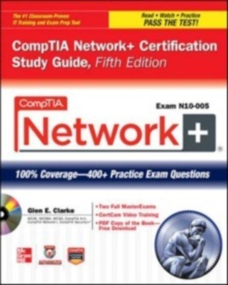 Comptia Network+ Certification Study Guide - Exam N10-005 5Th Edition by Clarke on Textnook.com