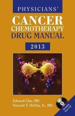 Physicians' Cancer Chemotheraphy Drug Manual 2013 by Edward Chu on Textnook.com