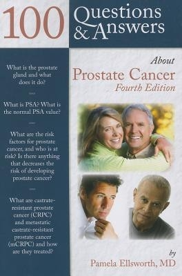 100 Questions & Answers About Prostate Cancer,  4Th/Ed by Pamela Ellsworth on Textnook.com