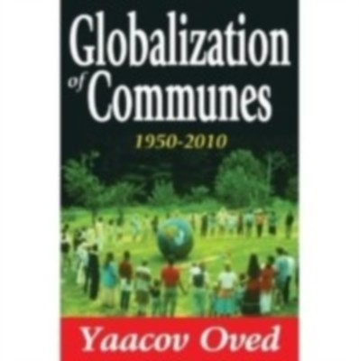Globalization Of Communes 1950-2010 by Yaacov Oved on Textnook.com