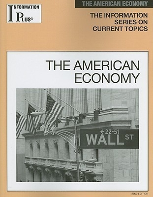 Information Plus The American Economy 5/09 by Evans on Textnook.com