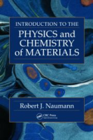 Introduction to the Physics and Chemistry of Materials, 1st Ed by Robert J Naumann on Textnook.com