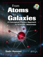 From Atoms to Galaxies: A Conceptual Physics Approach to Scientific Awareness (With CD) 1 by Sadri DeanHassani on Textnook.com