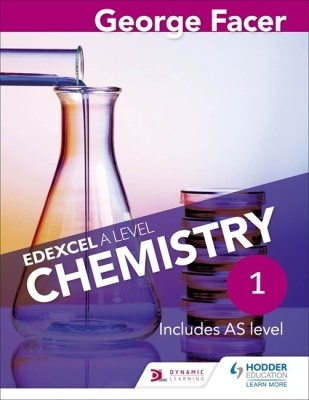 George Facer's Edexcel A Level Chemistry Student Book 1 by George Facer on Textnook.com