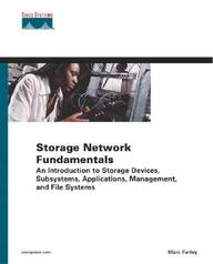 Storage Networking Fundamentals: V.1: An Introduction to Storage Devices, Subsystems, Applications, Management, and File Systems by Marc Farley on Textnook.com