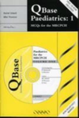 Qbase Paediatrics 1 : Mcqs For The Mrcph by SidwellThomson on Textnook.com