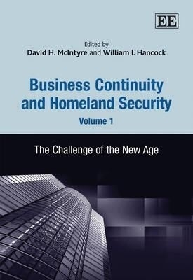 Business Continuity and Homeland Security,  Volume - 1 by David H.Mclntyre on Textnook.com