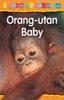 I Love Reading: Orang-Utan Baby (Level 1) by Monica Hughes on Textnook.com