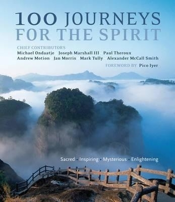 100 Journeys for The Spirit by Pico Iyer on Textnook.com