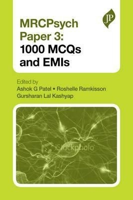Mrcpsych Papers 1 And 2:600 Emis by Patel G Ashok on Textnook.com