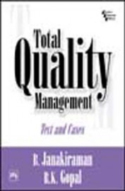 Total Quality Management: Text And Cases 1 Edition by Janakiraman BR K Gopal on Textnook.com