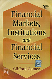 Financial Markets, Institutions, And Financial Services 01 Edition 01 Edi by Clifford Gomez on Textnook.com