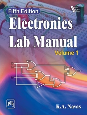 Electronics Lab Manual ,Vol.1,//Ed by Navas on Textnook.com